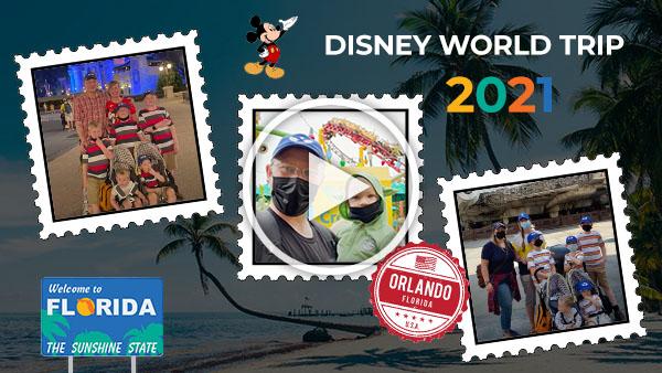Disney World Trip 2021